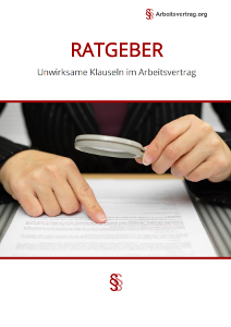 Ratgeber unwirksame Klauseln Arbeitsvertrag